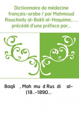 Dictionnaire de médecine...