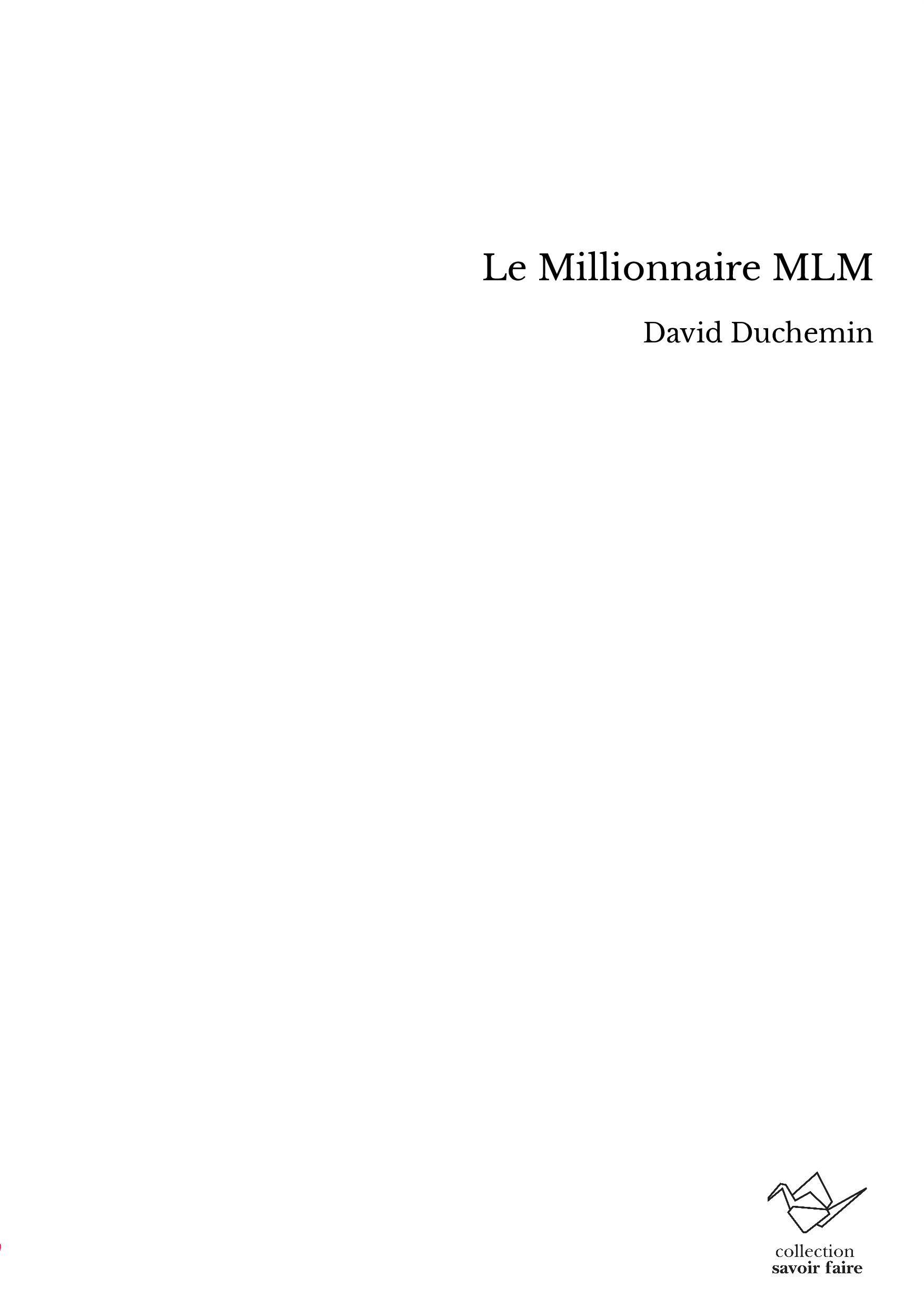 Le Millionnaire MLM