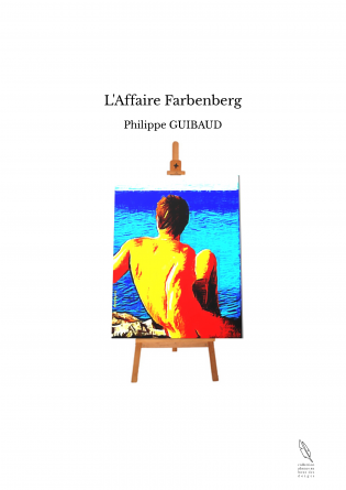 L'Affaire Farbenberg