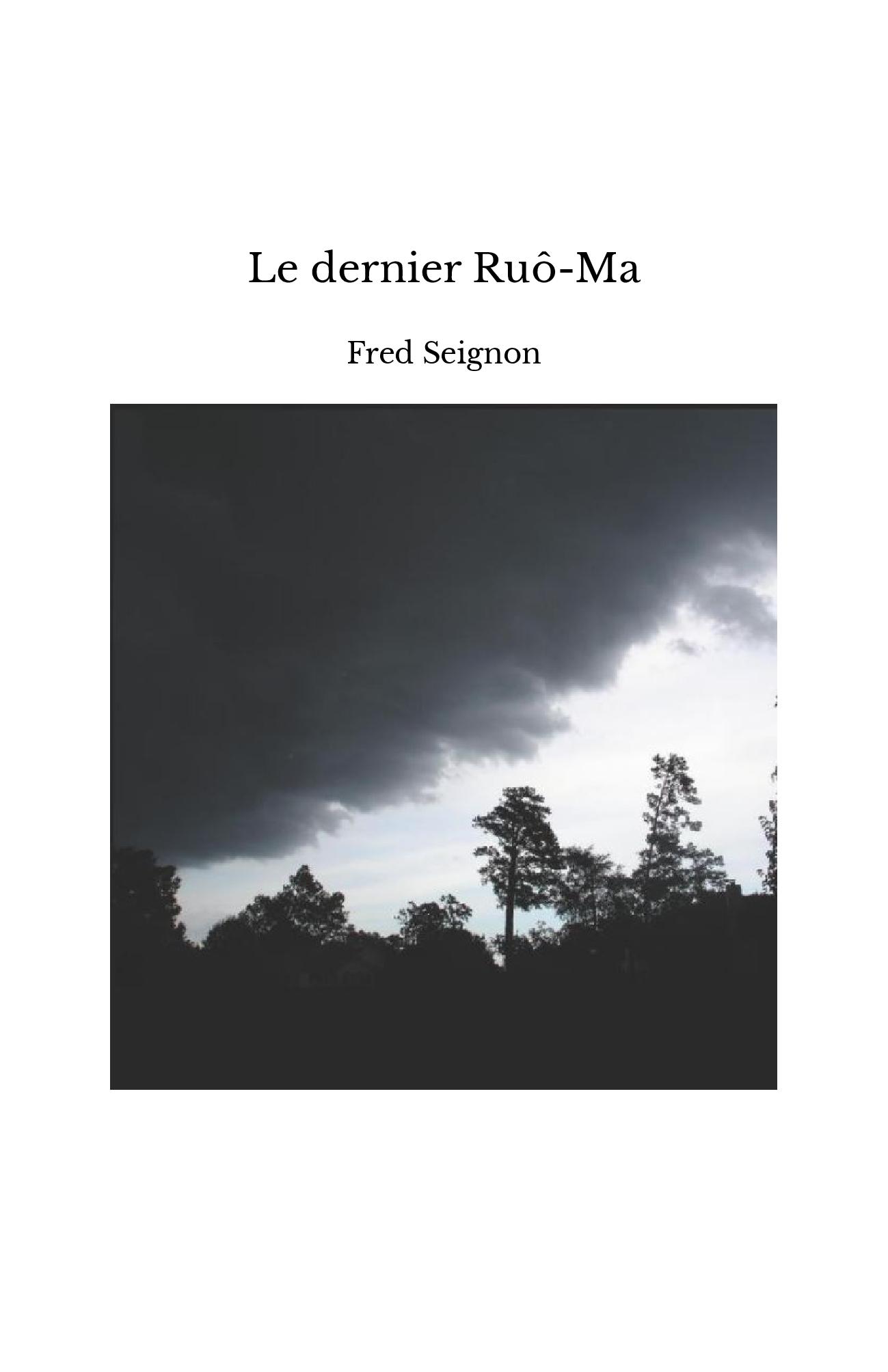 Le dernier Ruô-Ma