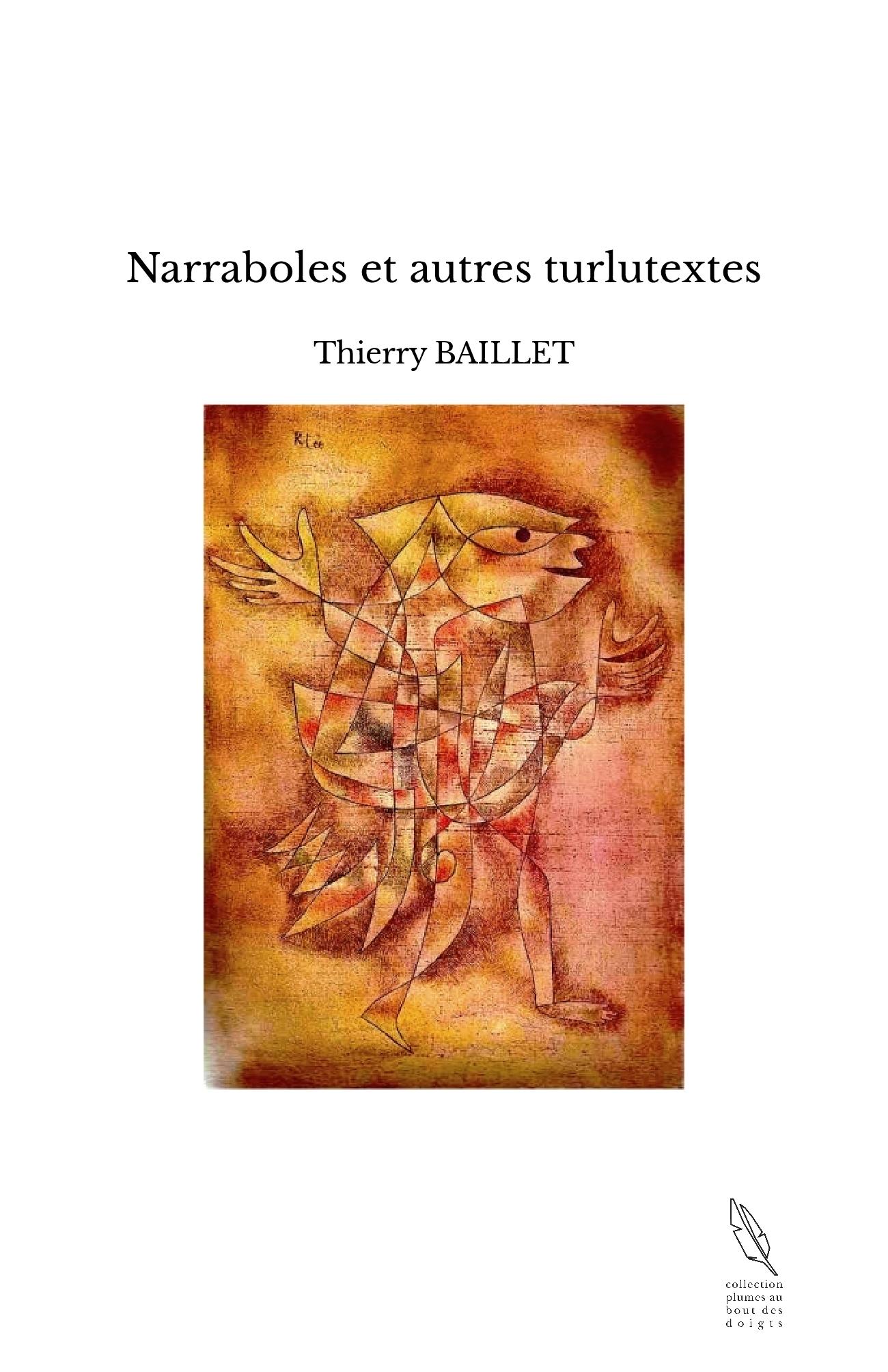Narraboles et autres turlutextes