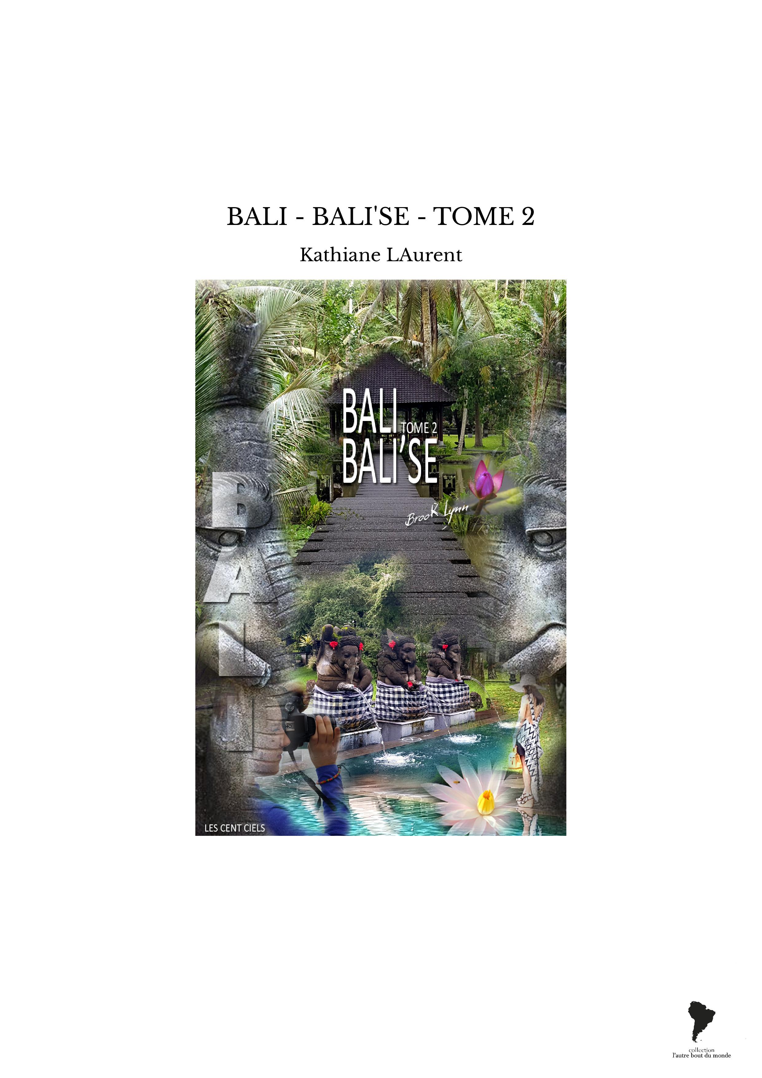 BALI - BALI'SE - TOME 2