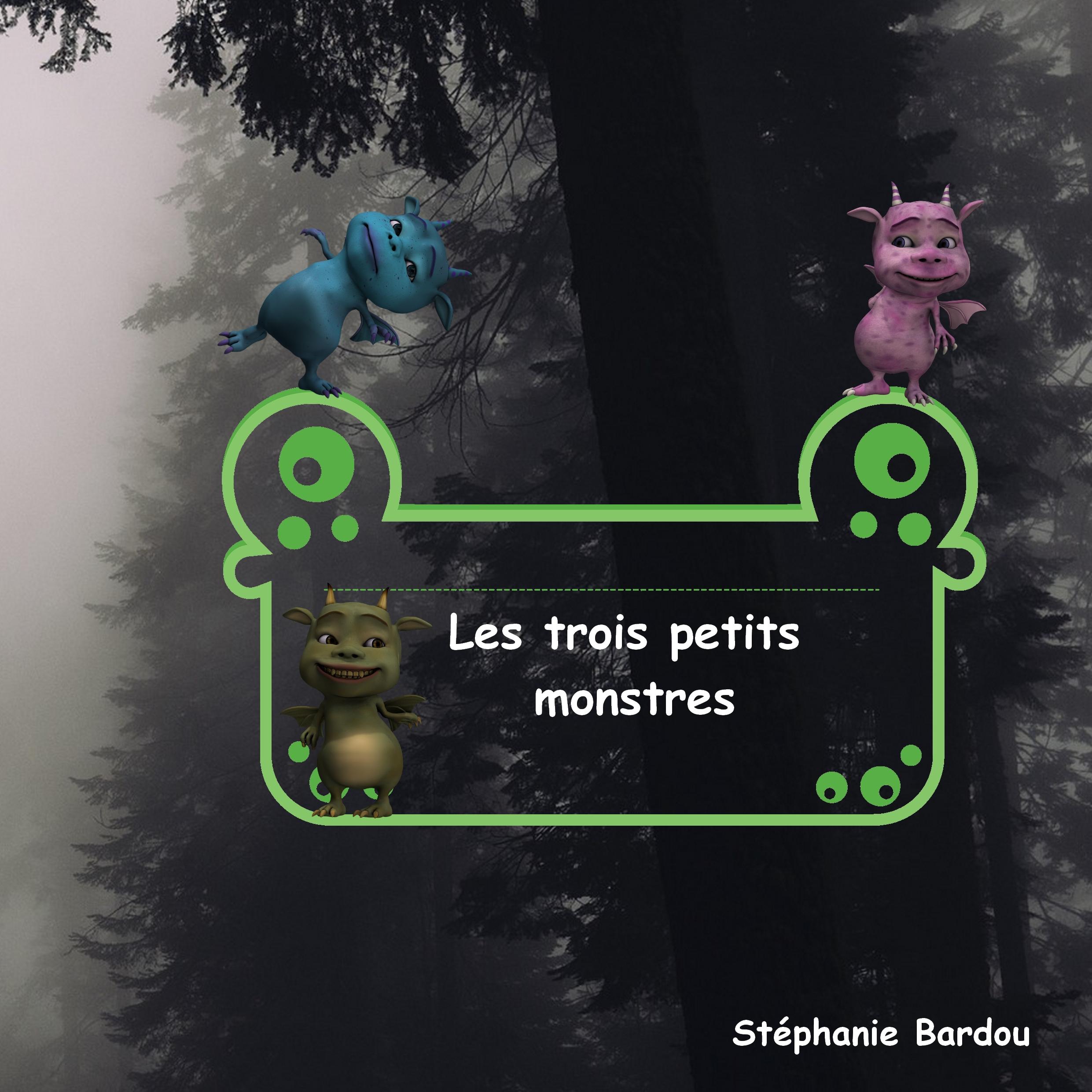 Les trois petits monstres