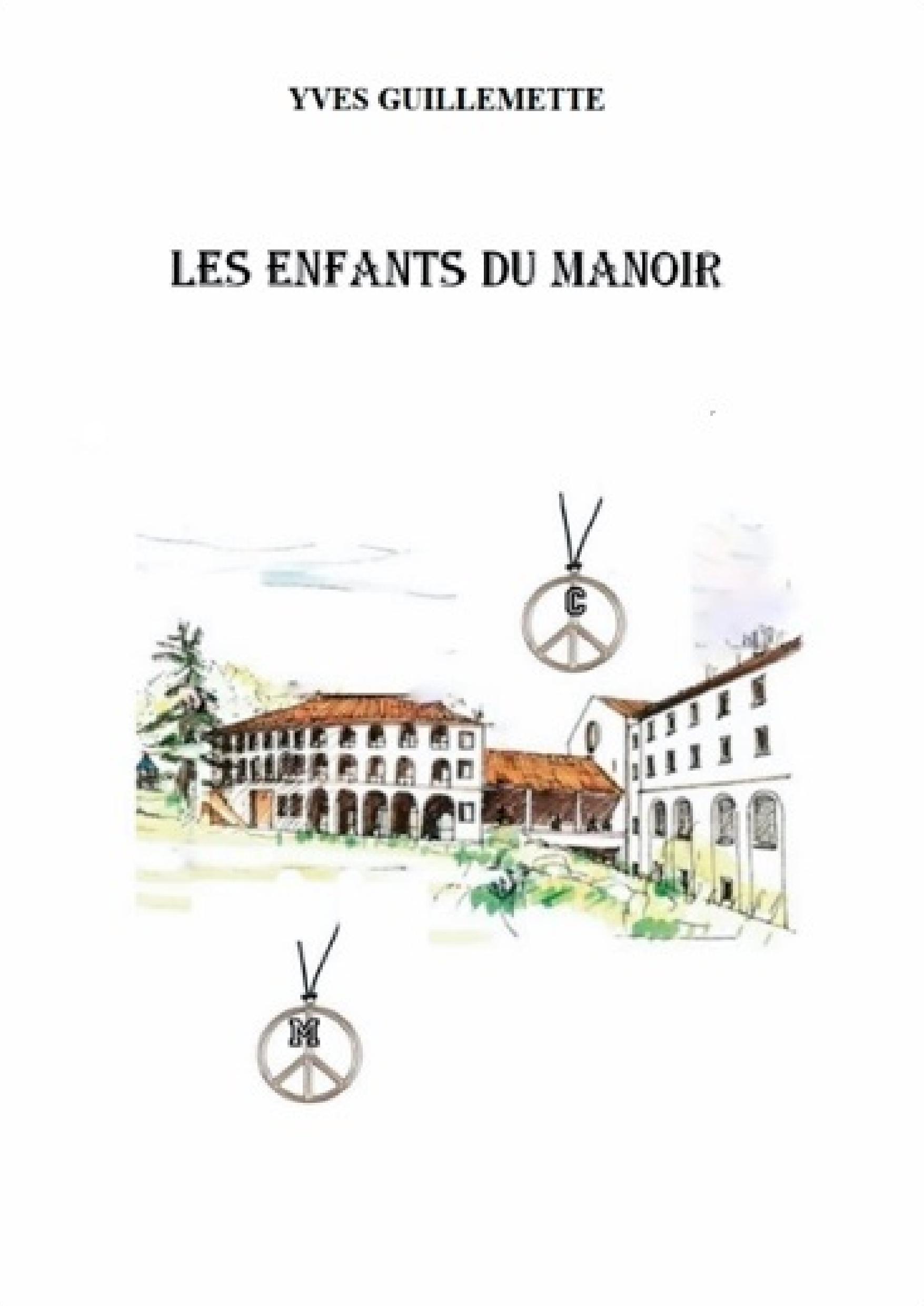 LES ENFANTS DU MANOIR