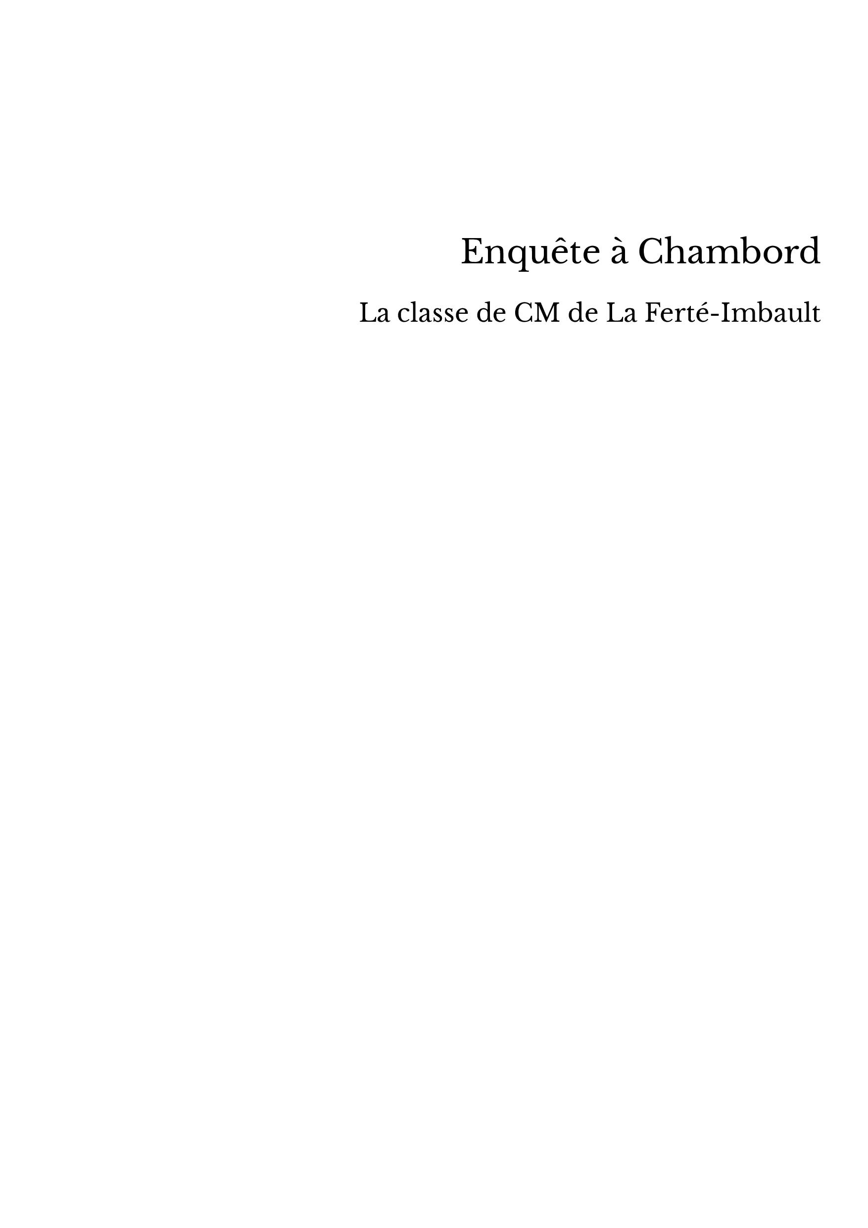 Enquête à Chambord
