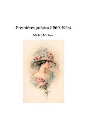 Premières poésies (1960-1964)