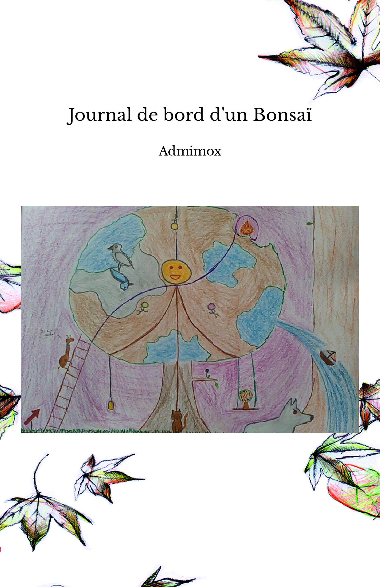 Journal de bord d'un Bonsaï