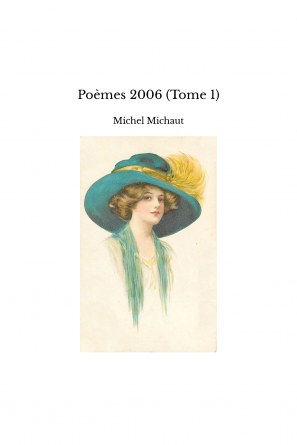 Poèmes 2006 (Tome 1)