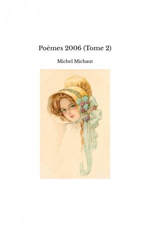 Poèmes 2006 (Tome 2)