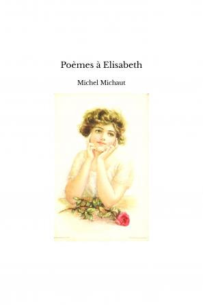 Poèmes à Elisabeth