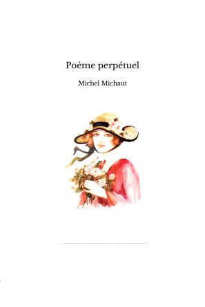 Poème perpétuel