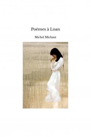 Poèmes à Loan