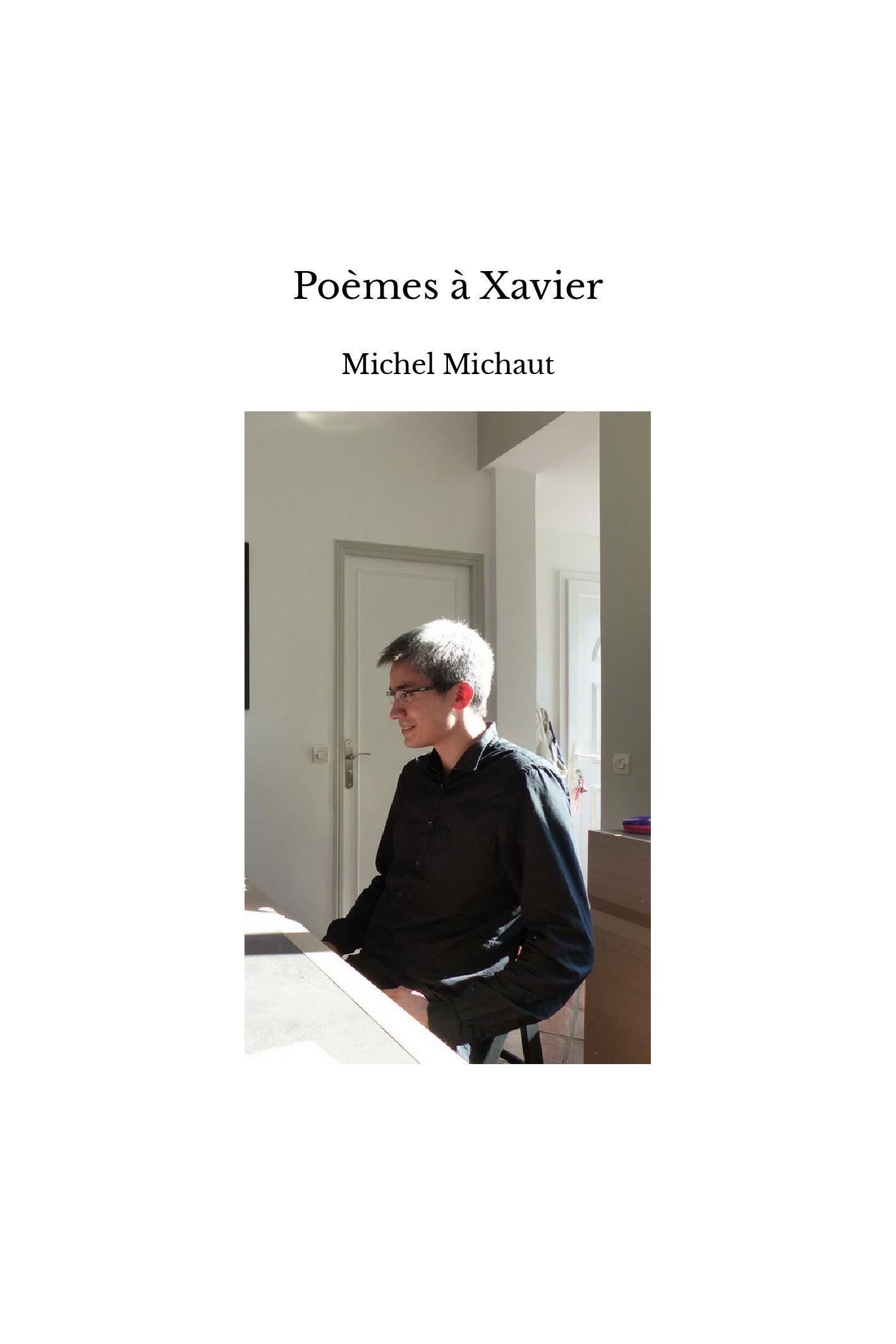 Poèmes à Xavier