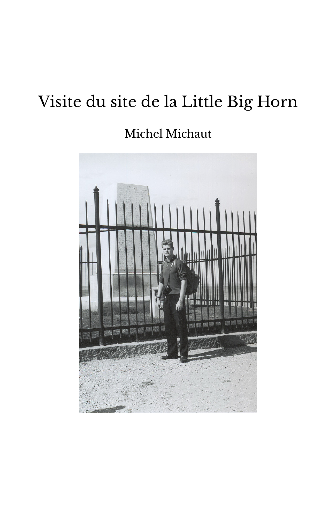 Visite du site de la Little Big Horn