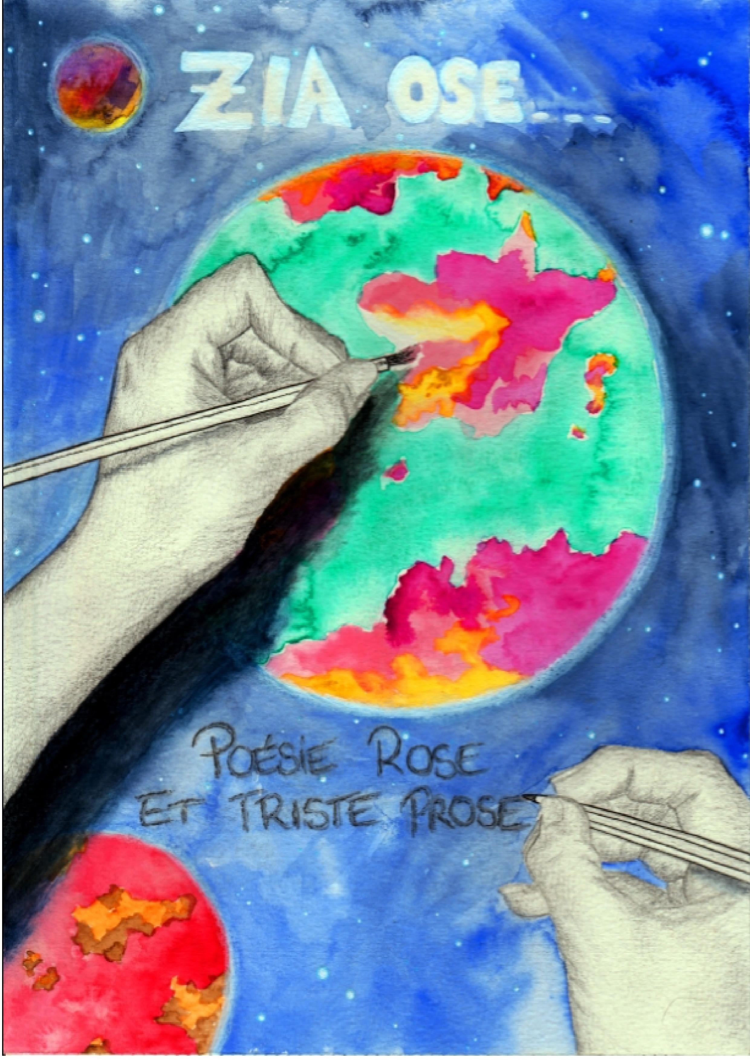 Zia ose : Poésie Rose et Triste Prose