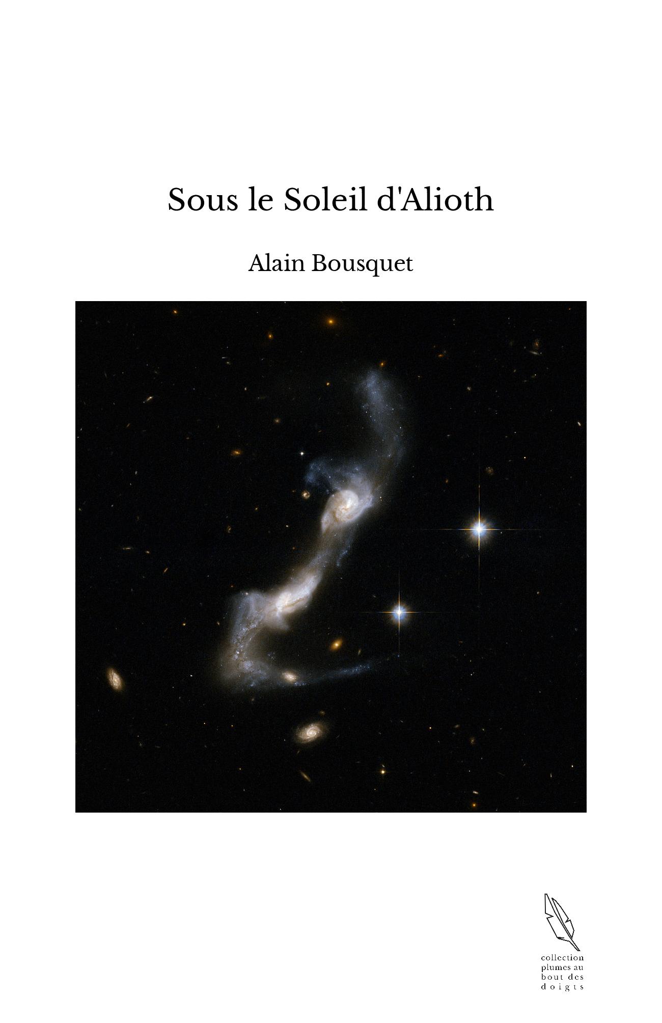 Sous le Soleil d'Alioth