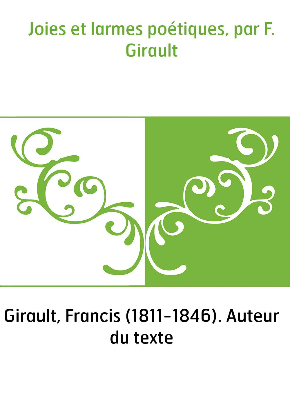 Joies et larmes poétiques, par F. Girault