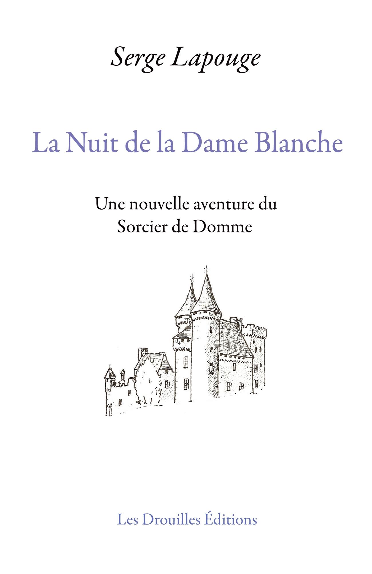 La nuit de la Dame Blanche