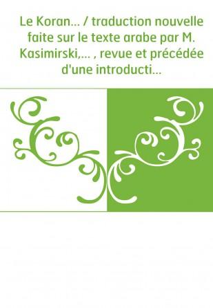 Le Koran... / traduction nouvelle...