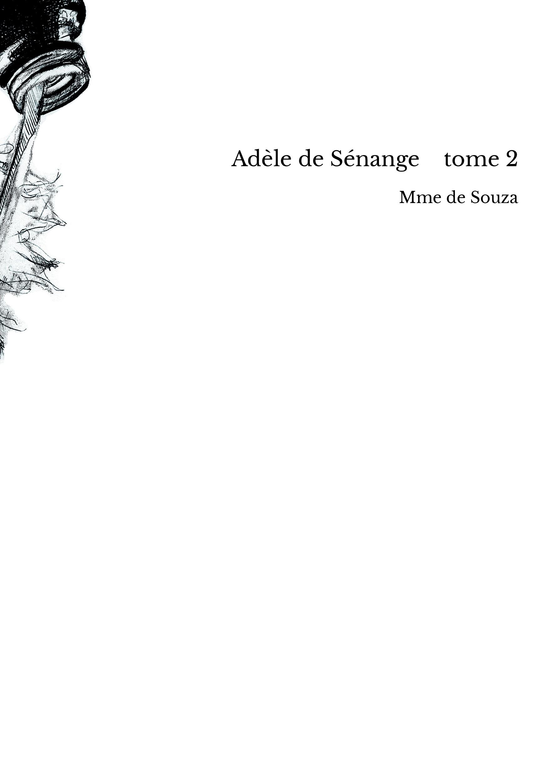 Adèle de Sénange tome 2