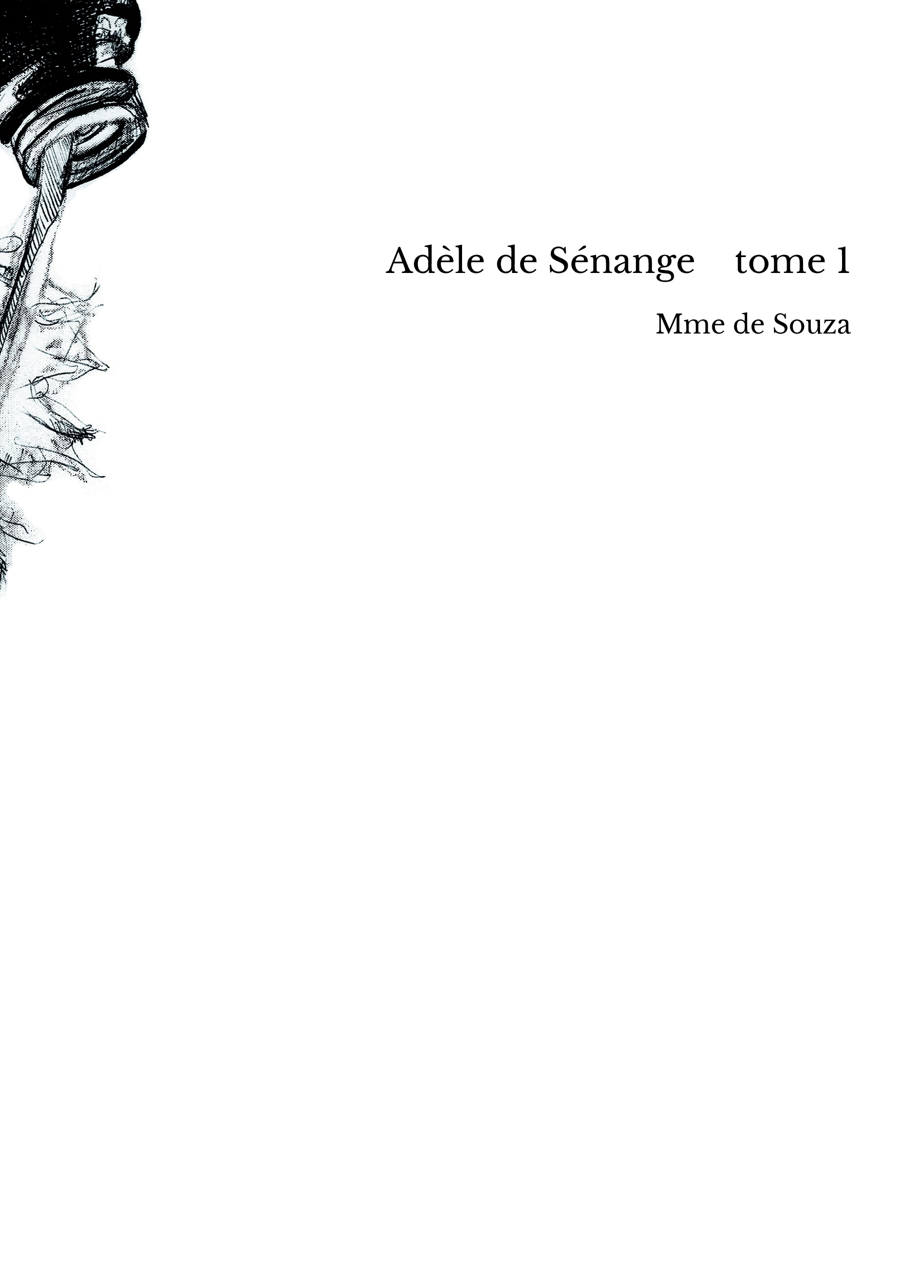 Adèle de Sénange tome 1