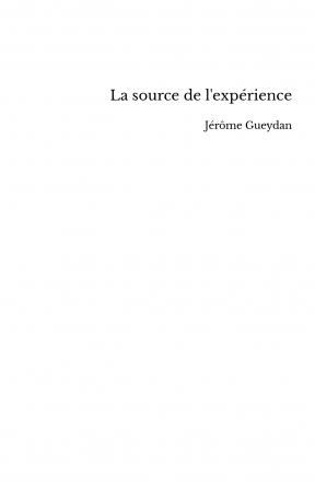 La source de l'expérience