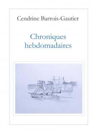 CHRONIQUES HEBDOMADAIRES