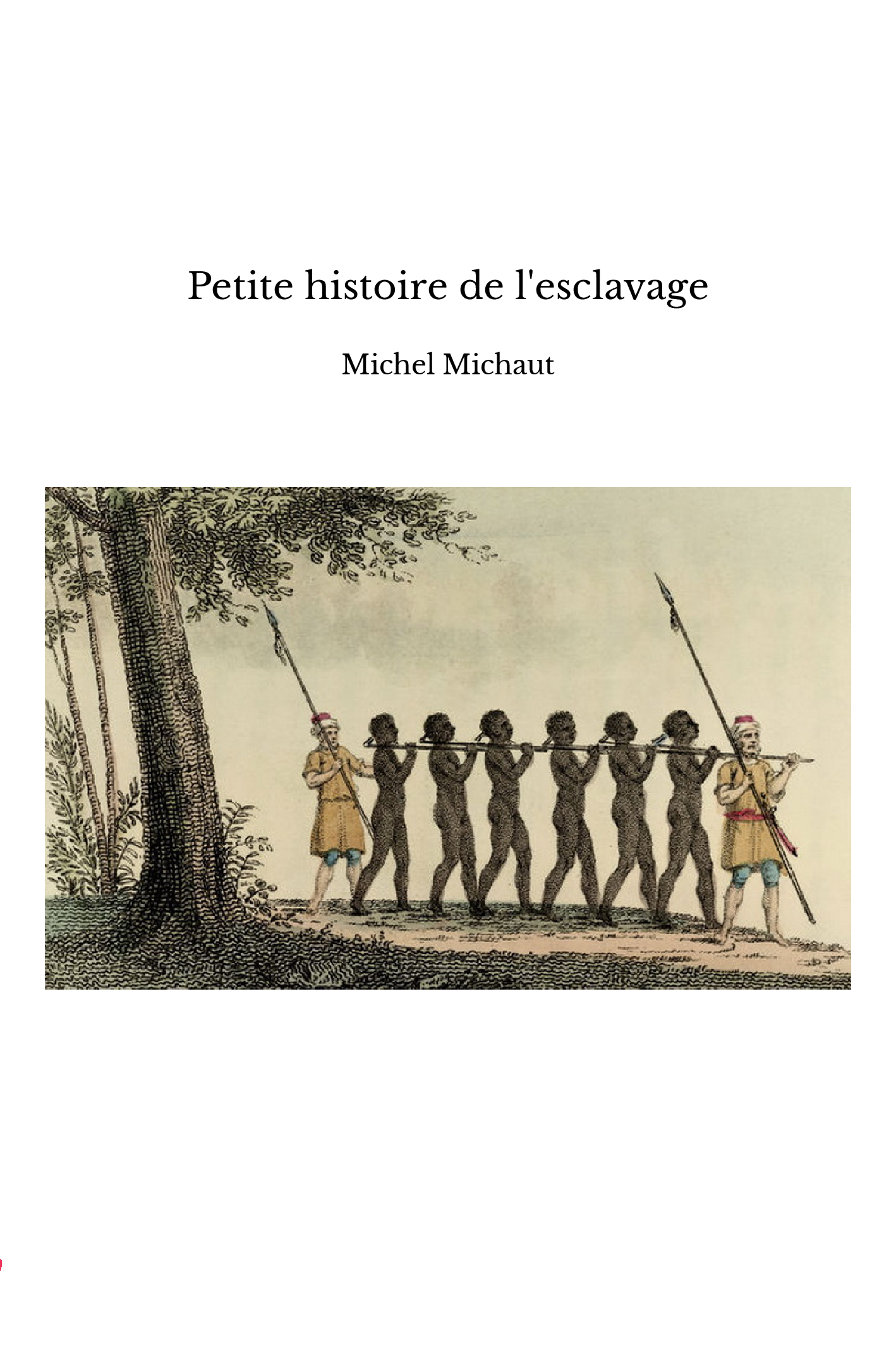 Petite histoire de l'esclavage