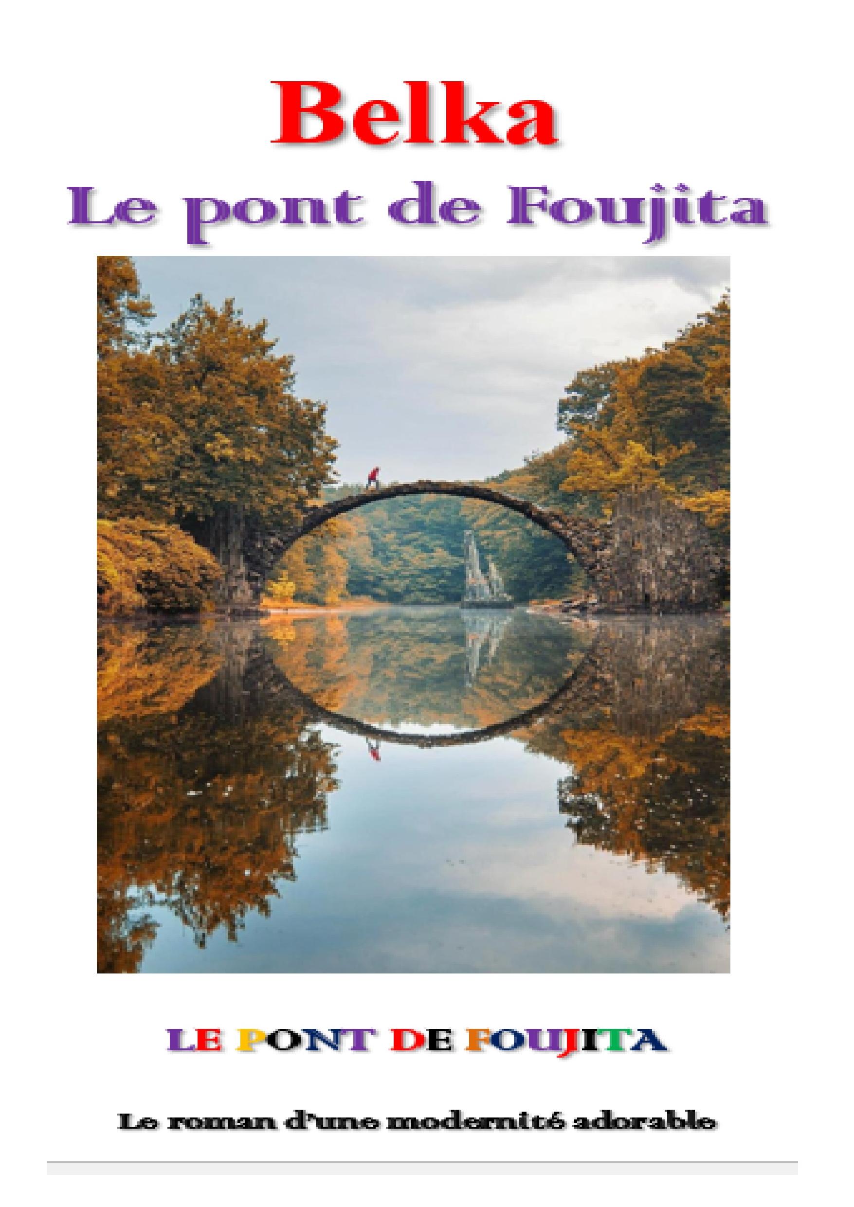 Le Pont de Foujita