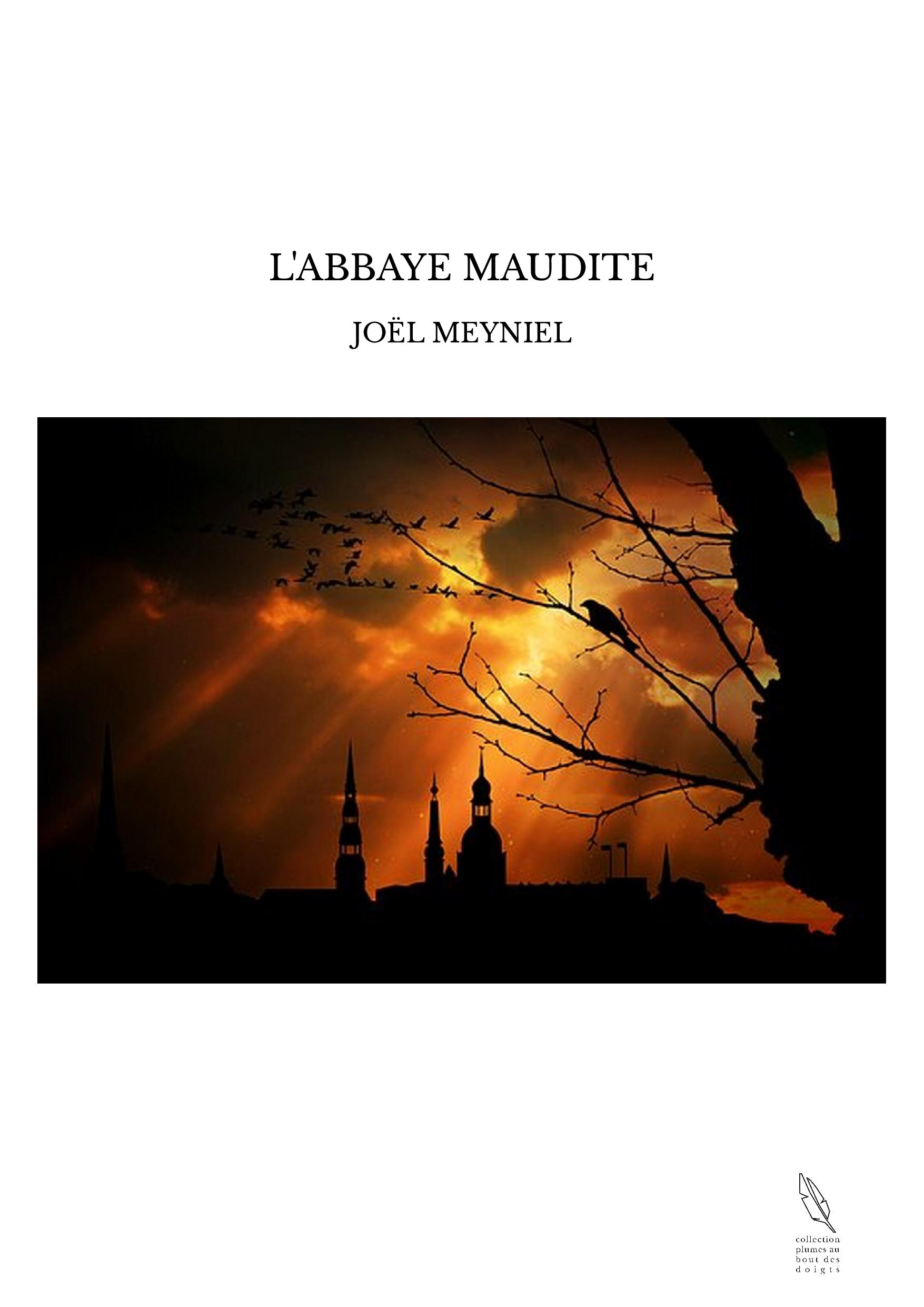 L'ABBAYE MAUDITE