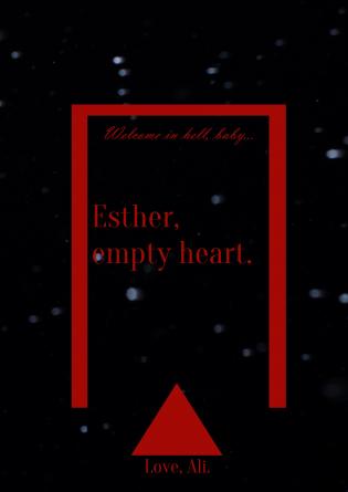 Esther, empty heart.