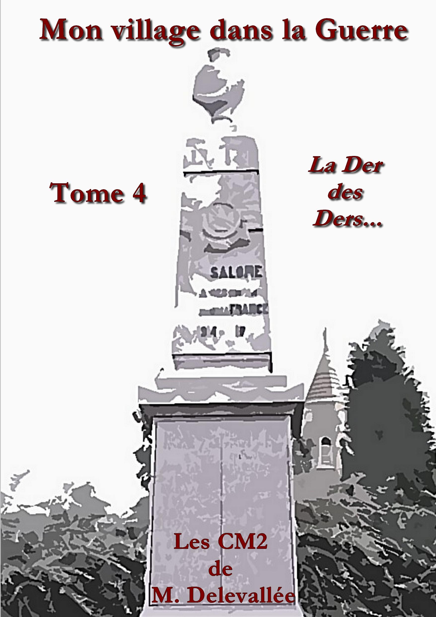 MON VILLAGE DANS LA GUERRE - T4