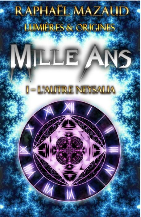 Mille Ans I - L'autre Neysalia