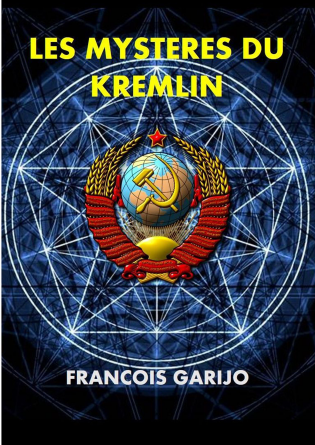 LES MYSTERES DU KREMLIN