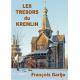 LES TRESORS DU KREMLIN