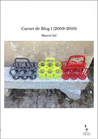 Carnet de Blog 1 (2009-2010)