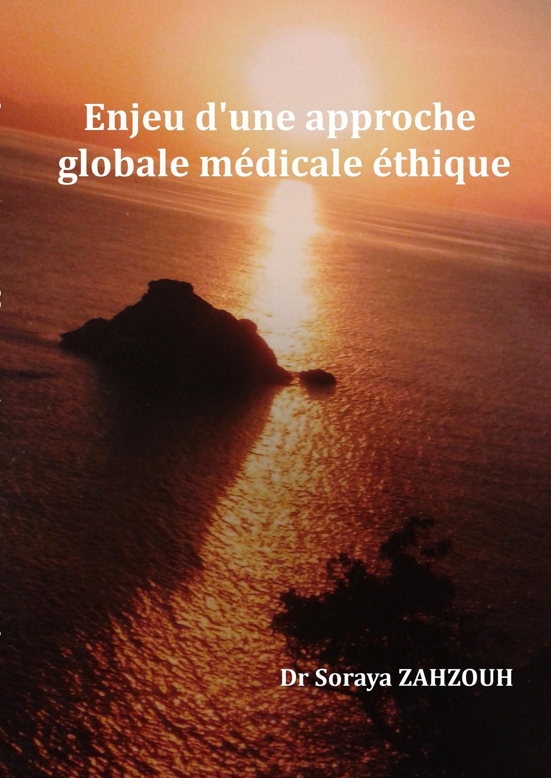 Enjeu d'une approche globale médicale