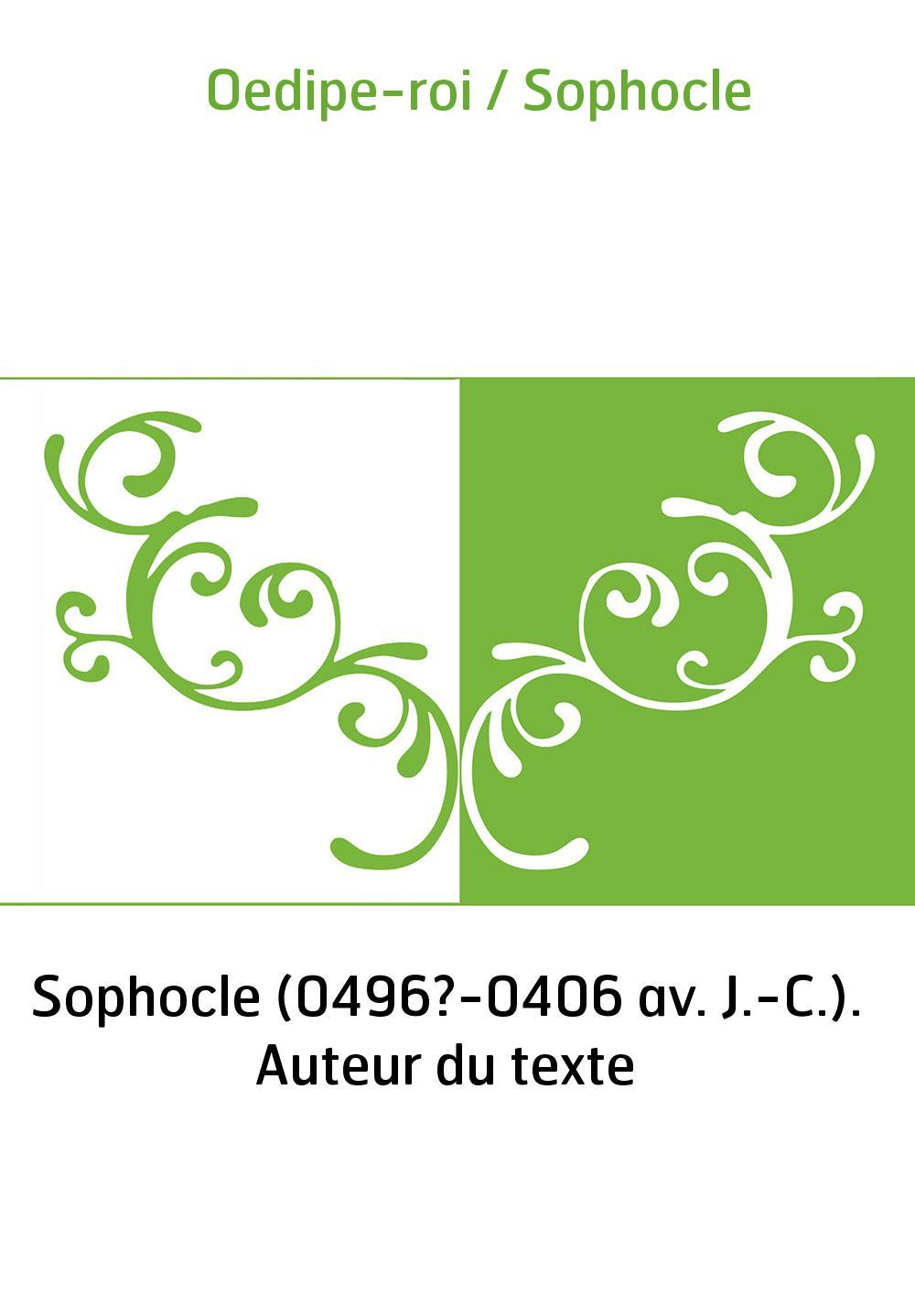 Oedipe-roi / Sophocle