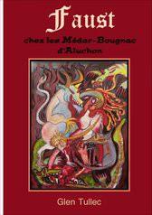 Faust chez les Médar-Bougnac d'Aluchon