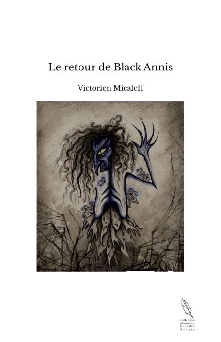 Le retour de Black Annis