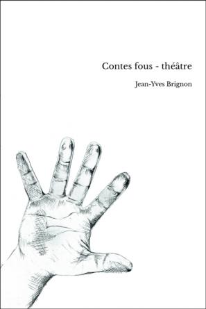 Contes fous - théâtre