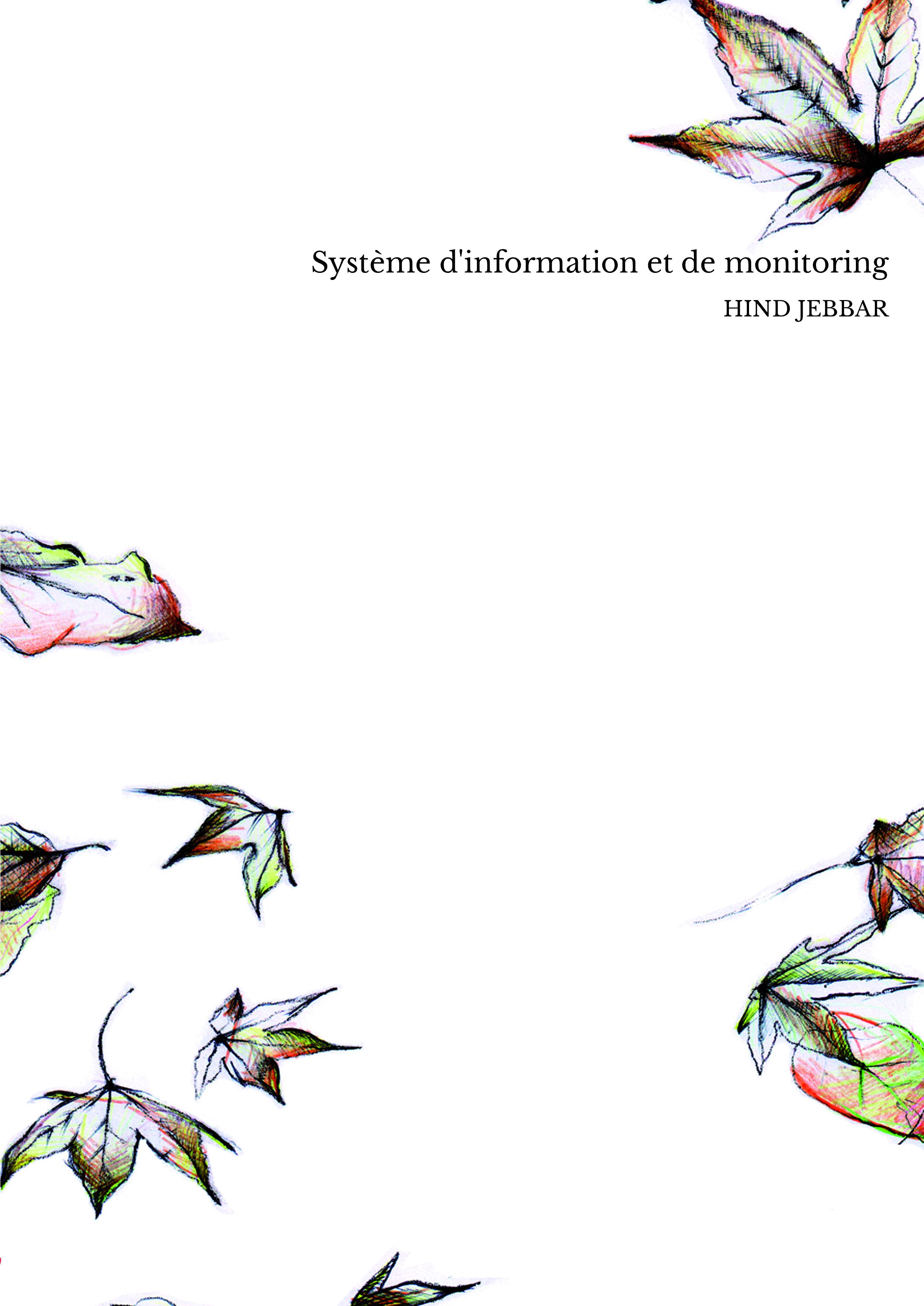 Système d'information et de monitoring