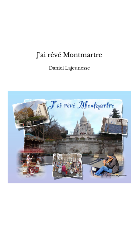 J'ai rêvé Montmartre