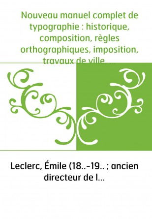 Nouveau manuel complet de typographie...