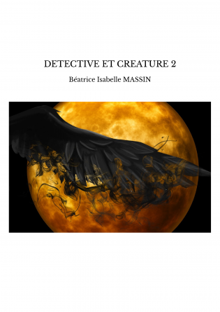 DETECTIVE ET CREATURE 2