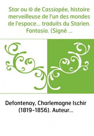Star ou @ de Cassiopée, histoire...