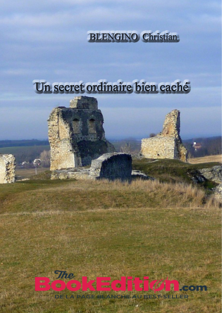 Un secret ordinaire bien caché