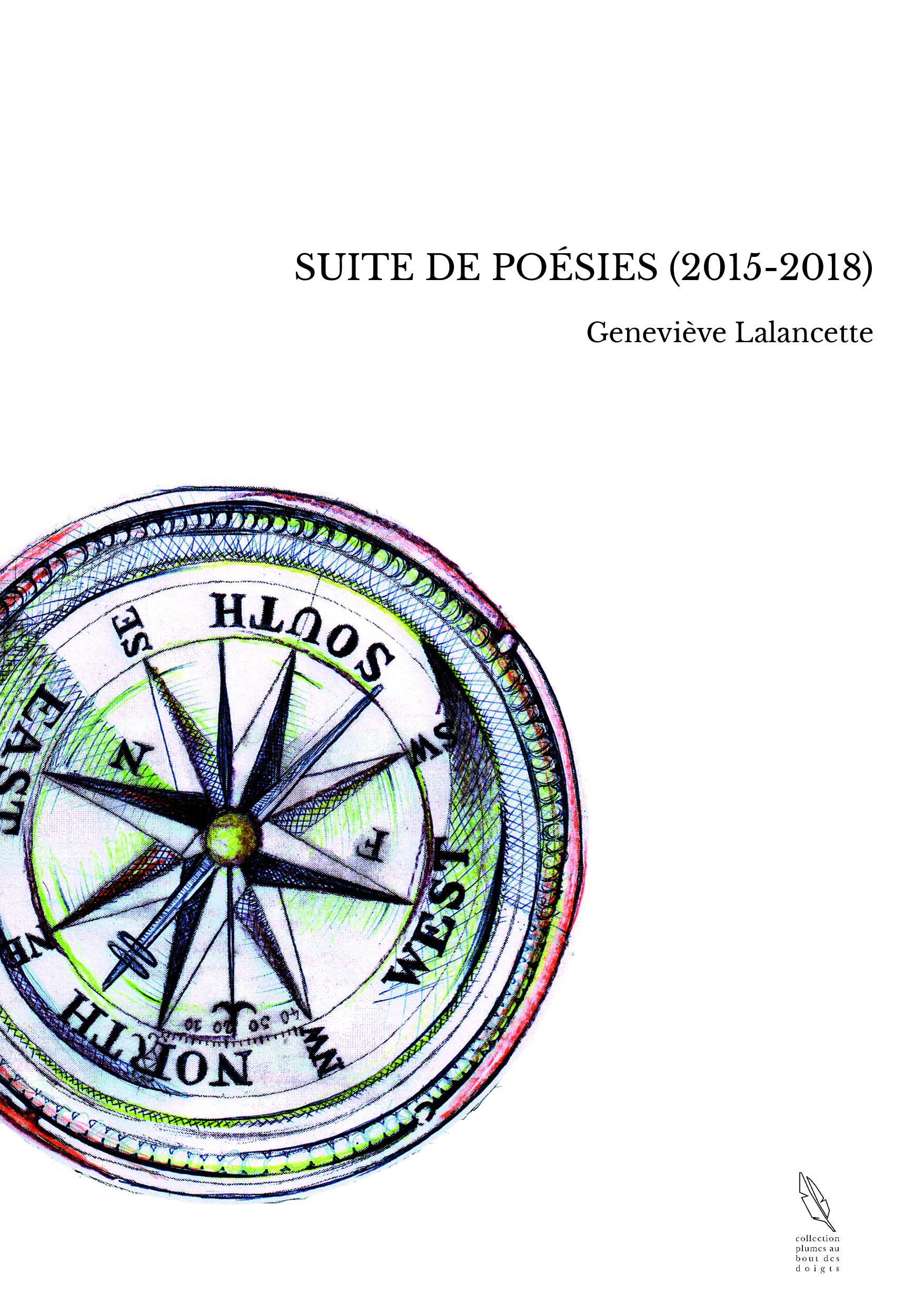 SUITE DE POÉSIES (2015-2018)