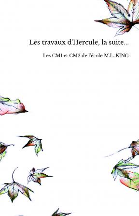 Les travaux d'Hercule, la suite...