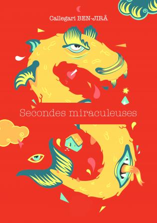 Secondes miraculeuses